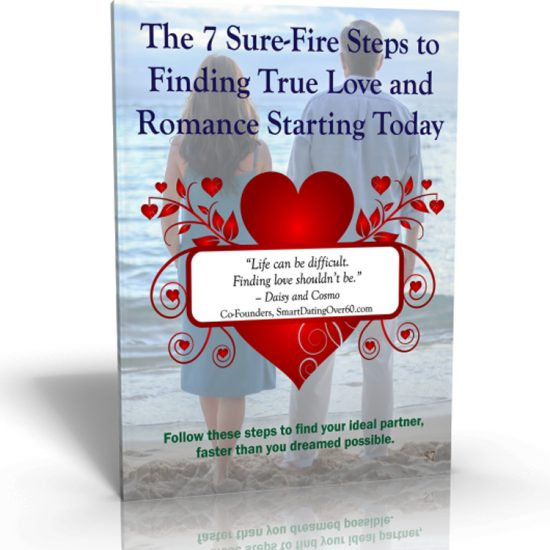 7 Sure-Fire Steps to Finding True Love and Romance Starting Today
