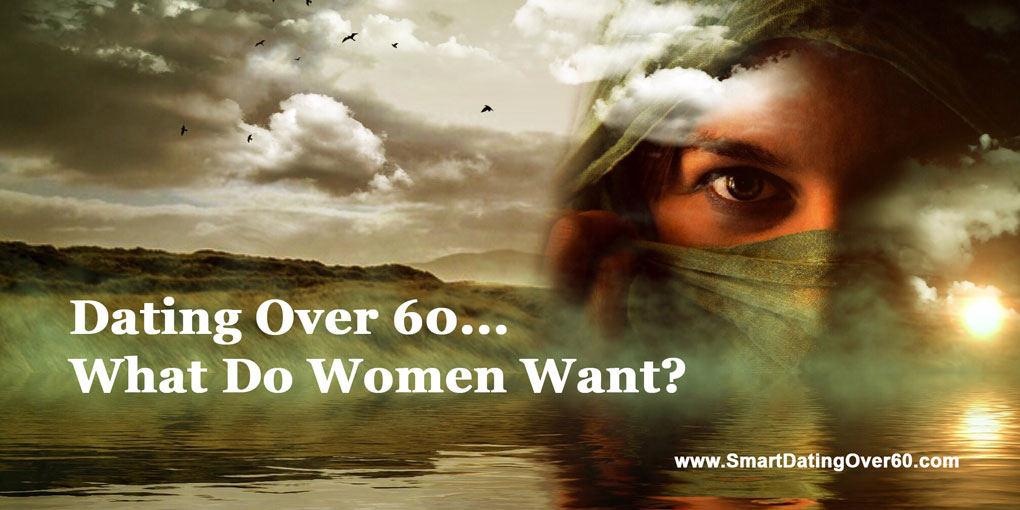 Dating over 60 - what do women want