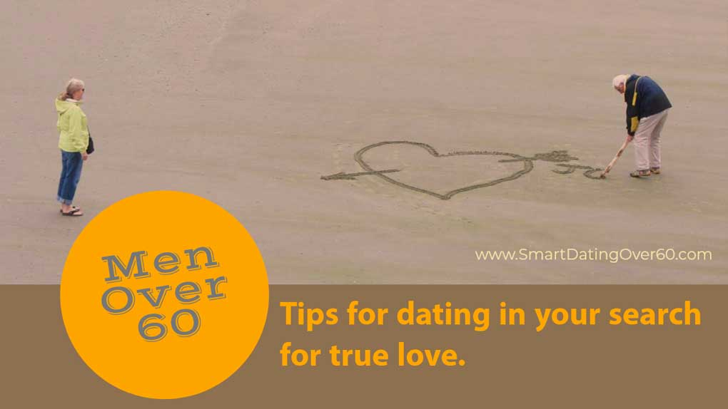dating advice men over 60
